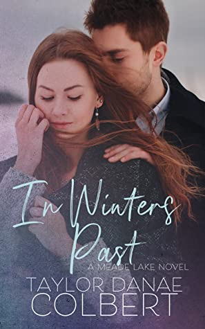 REVIEW ➞ In Winters Past by Taylor Danae Colbert