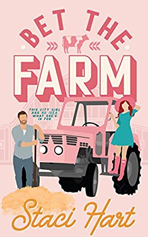 REVIEW ➞  Bet the Farm by Staci Hart