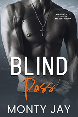 REVIEW ➞  Blind Pass by Monty Jay