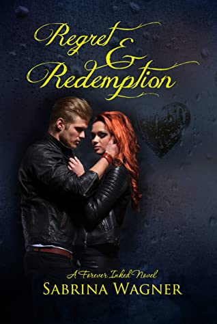 REVIEW ➞ Regret and Redemption by Sabrina Wagner