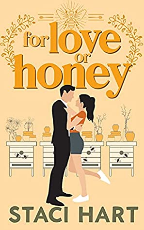 REVIEW ➞ For Love Or Honey by Staci Hart