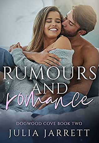 REVIEW ➞ Rumours and Romance by Julia Jarrett