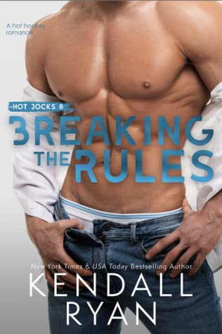 REVIEW ➞ Breaking the Rules by Kendall Ryan