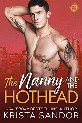 REVIEW ➞ The Nanny and the Hothead by Krista Sandor