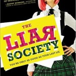 The Liar Society by Lisa Roecker and Laura Roecker