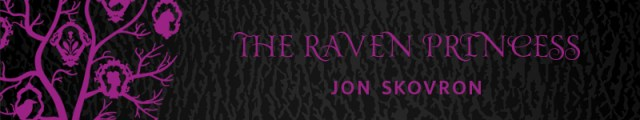 The Raven Princess by Jon Skovron