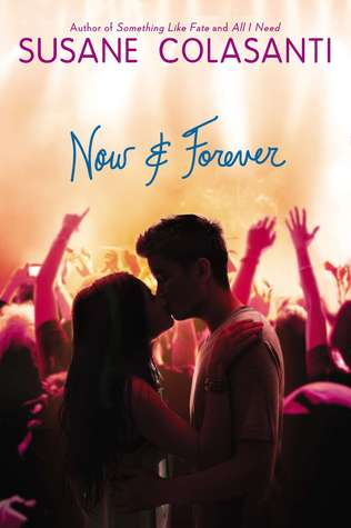 Now and Forever by Susane Colassanti