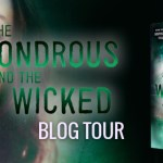 The Wondrous and Wicked Blog Tour