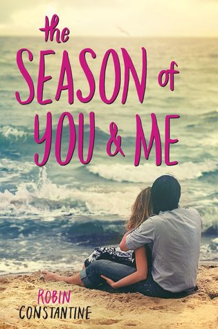 The Season of You and Me by Robin Constantine