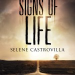 Signs of Life by Selene Castrovilla | A Book and a Latte