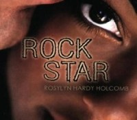 Review: Rock Star by Roslyn Hardy Holcomb