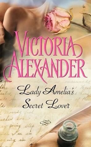 Review: Lady Amelia's Secret Lover by Victoria Alexander
