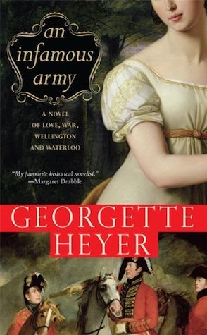 Review: An Infamous Army by Georgette Heyer