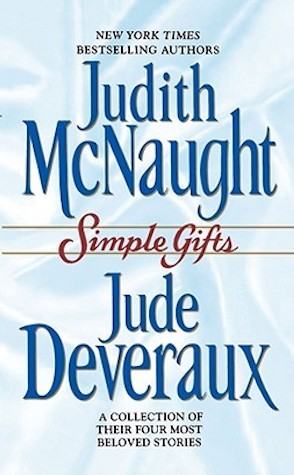 Retro-Review: Simple Gifts by Judith McNaught and Jude Deveraux.