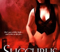 Guest Review: Succubus on Top by Richelle Mead