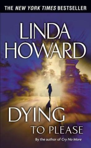 Review: Dying to Please by Linda Howard