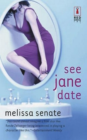 Review: See Jane Date by Melissa Senate