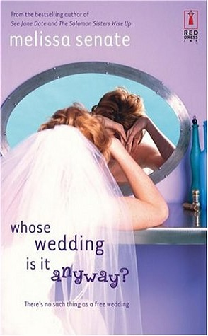 Review: Who's Wedding is it Anyway? by Melissa Senate.