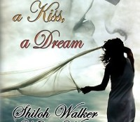 Review: Anthology – a Wish, a Kiss, a Dream by Shiloh Walker, Mary Wine and Lora Leigh