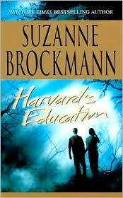 Review: Harvard's Education by Suzanne Brockmann.