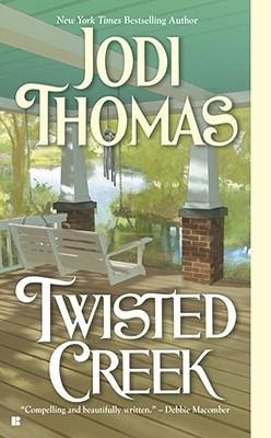 Review: Twisted Creek by Jodi Thomas