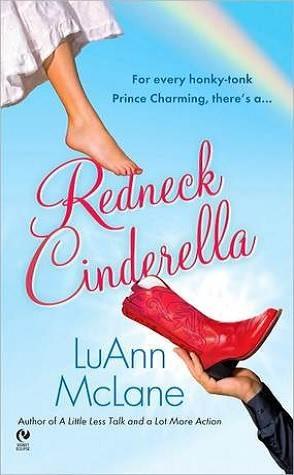 Review: Redneck Cinderella by LuAnn McLane