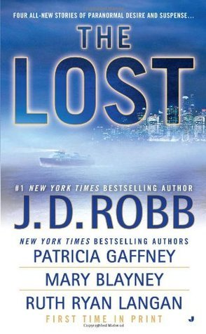 Anthology Review: The Lost by J.D. Robb, Patricia Gaffney, Mary Blayney, Ruth Langan