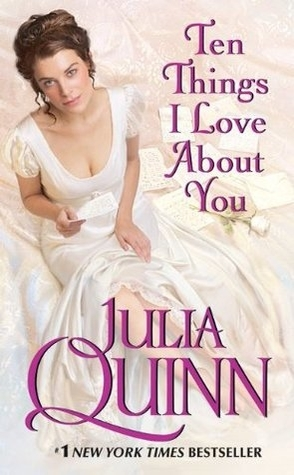Review: 10 Things I Love About You by Julia Quinn
