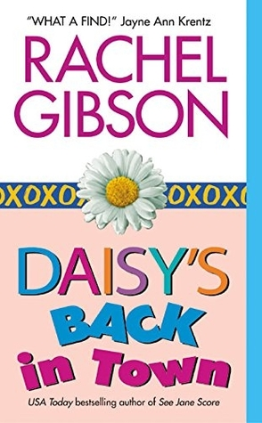 Author Spotlight Review: Daisy's Back in Town by Rachel Gibson