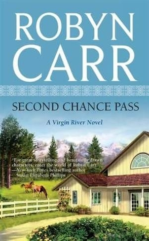 Review: Second Chance Pass by Robyn Carr.