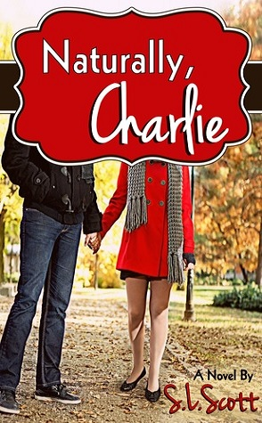 Review: Naturally, Charlie by S.L. Scott