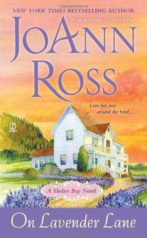 Lightning Review: On Lavender Lane by JoAnn Ross