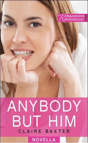 Guest Review: Anybody But Him by Claire Baxter