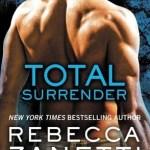 Total Surrender by Rebecca Zanetti Book Cover