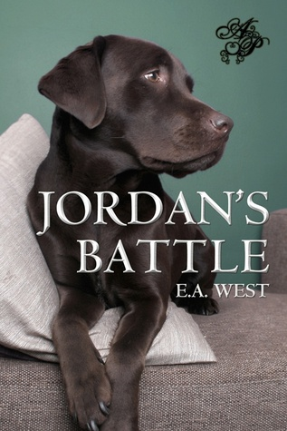 #DFRAT Excerpt (+ a Giveaway): Jordan's Battle by E.A. West