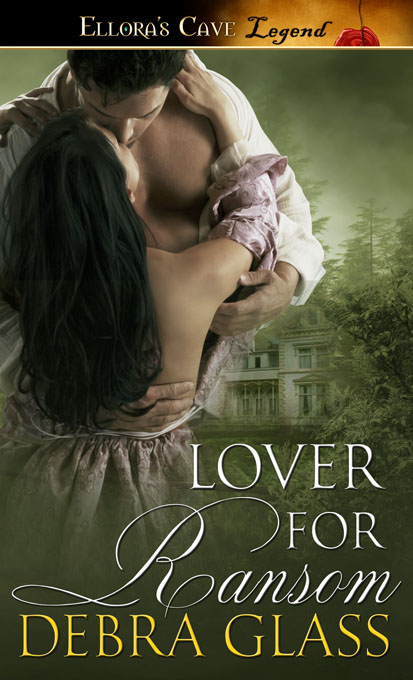 #DFRAT Excerpt (+ a Giveaway): Lover for Ransom by Debra Glass