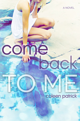 Review: Come Back to Me by Coleen Patrick