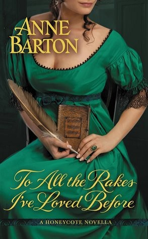 Review: To All The Rake I've Loved Before by Anne Barton