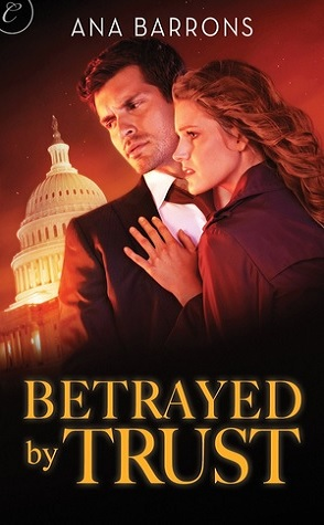 Guest Review: Betrayed by Trust by Ana Barrons