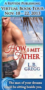 Guest Author (+ a giveaway!): L.B. Gregg – How I Met Your Father Blog Tour