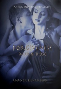 Forgiveness alek & rose