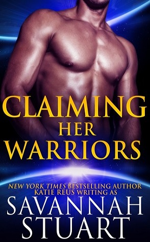 Guest Review: Claiming Her Warriors by Savannah Stuart