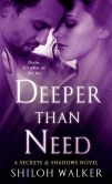 Deeper Than Need by Shiloh Walker