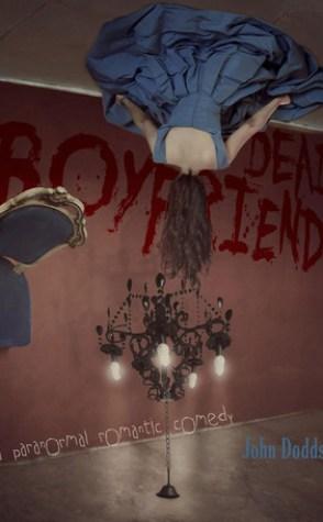 Guest Review: Dead Boyfriends by John Dodds