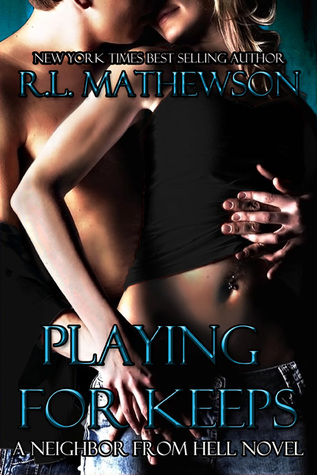 Review: Playing for Keeps by R. L. Mathewson