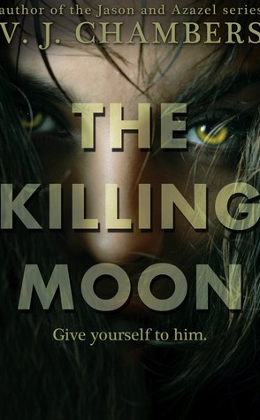 Review: The Killing Moon by V.J. Chambers