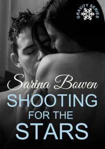 Review: Shooting for the Stars by Sarina Bowen