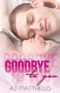 Guest Review: Goodbye to You by A.J. Matthews