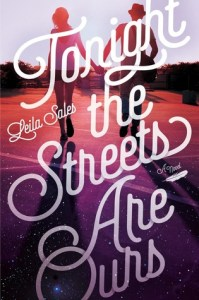 Review: Tonight the Streets Are Ours by Leila Sales