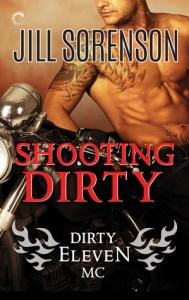 Shooting Dirty by Jill Sorenson